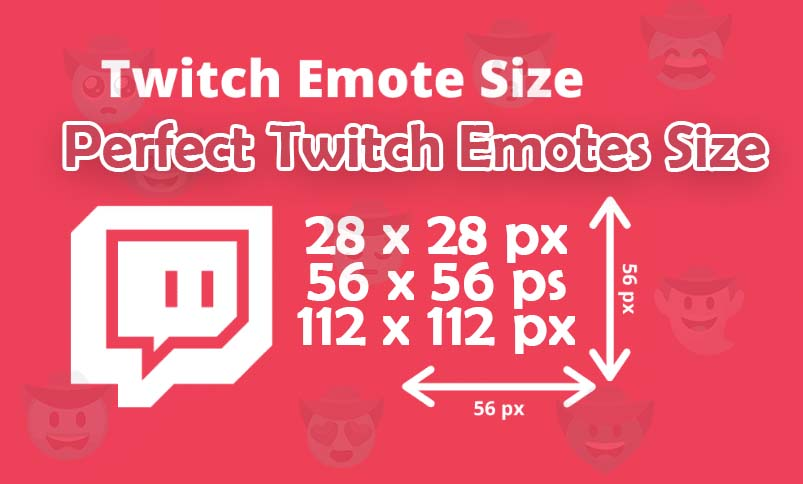 Twitch Emotes Size